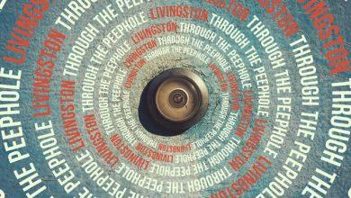 Photo of Livingston – Through the Peephole