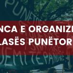 Diskutim: Urgjenca e organizimit të klasës punëtore