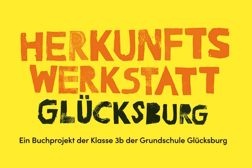 """Ausstellung """"Herkunftswerkstatt Glücksburg"""""""