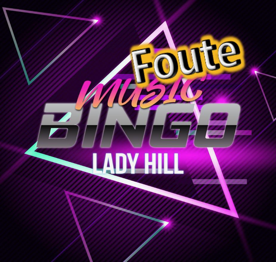 foute muzikale bingo Lady Hill