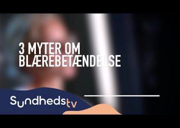 3 myter om blærebetændelse | SundhedsTV og Læger Formidler