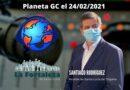 Entrevista telefónica el 24/02/2021 en Radio Planeta GC a Santiago Rodríguez Alcalde de Santa Lucía de Tirajana