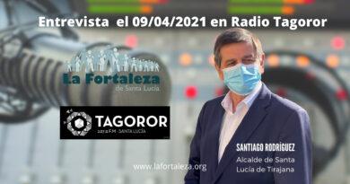 Entrevista en Radio Tagoror el 09/04/2021 a Santiago Rodríguez Alcalde de Santa Lucía