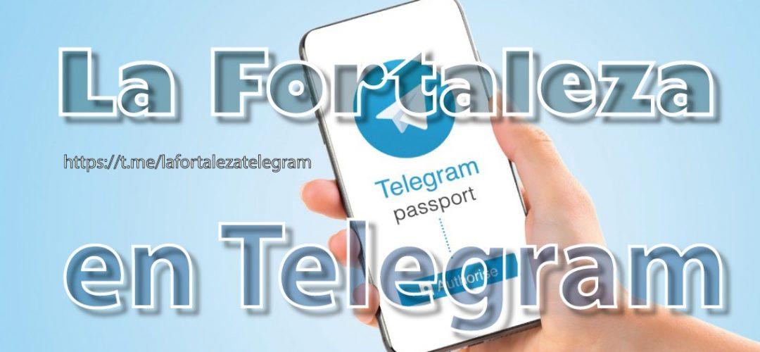síguenos en telegram la fortaleza