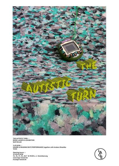 THE AUTISTIC TURN - Ipek Burçak