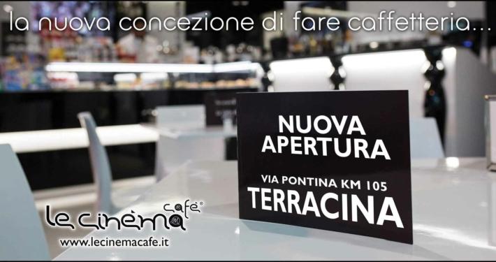 6x3 Le Cinéma Cafè apertura Terracina