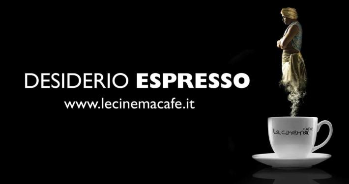6x3 Le Cinéma Cafè desiderio espresso