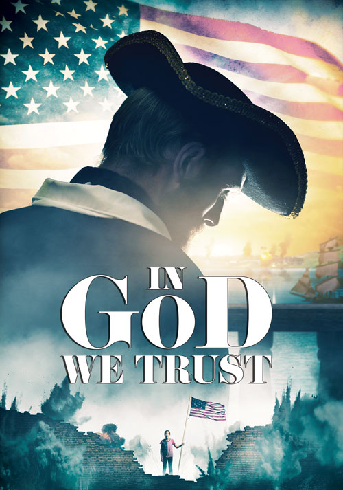 In God We Trust Poster - Legacy Productions