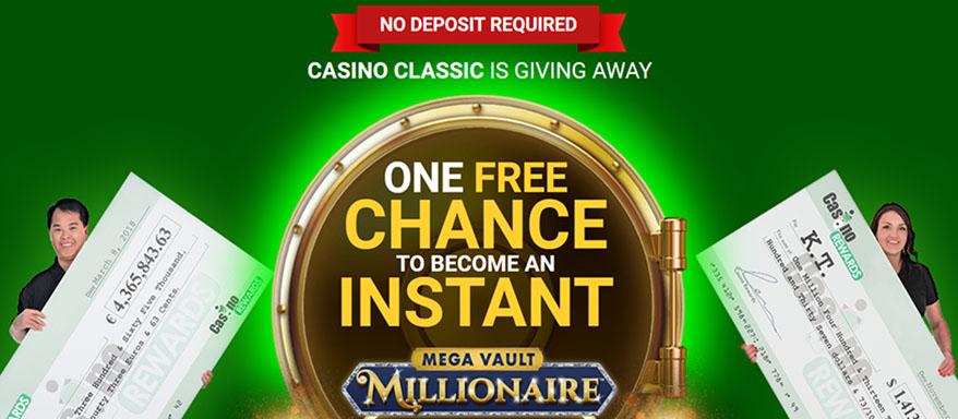 Free no deposit spin on the Mega Vault Slot Machine at Casino Classic