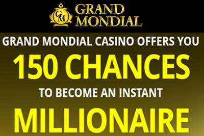 Grand Mondial and 150 free spins