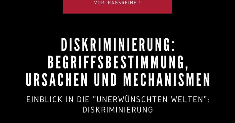 Diskriminierung: Begriffsbestimmung, Ursachen & Mechanismen