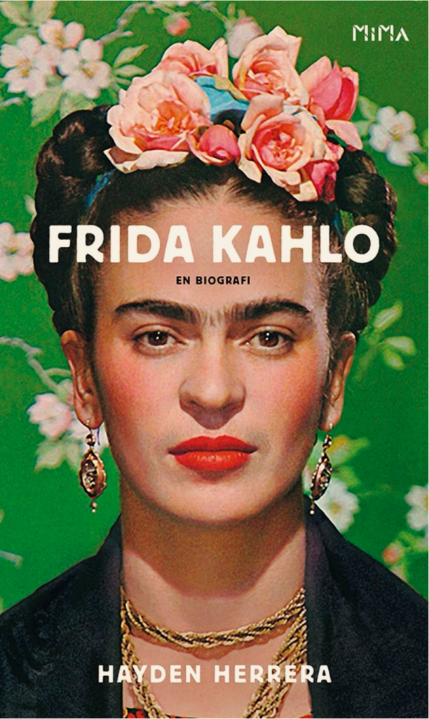 Cover of the book Frida Kahlo A Biography by Hayden Herrera