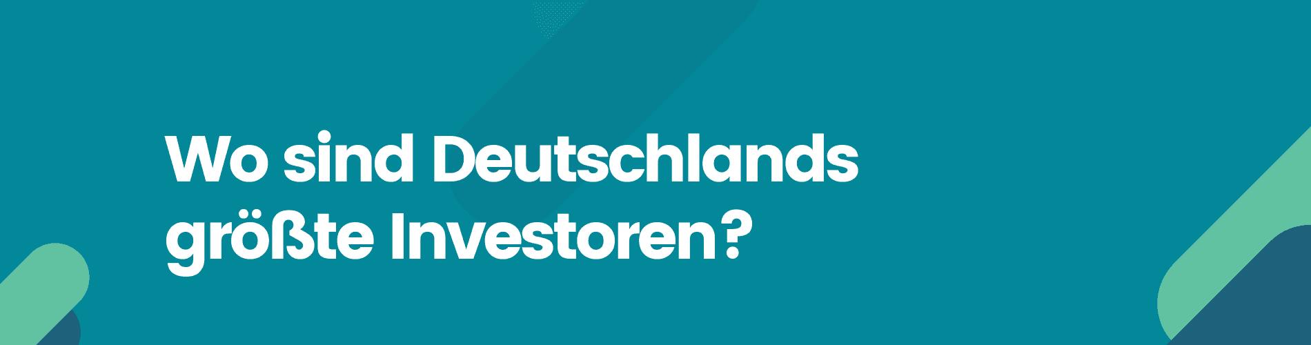 Investoren Karte Deutschland