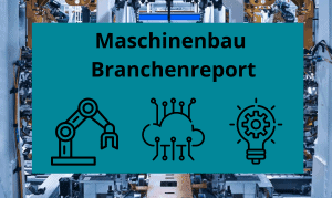 Maschinenbau Branchenreport