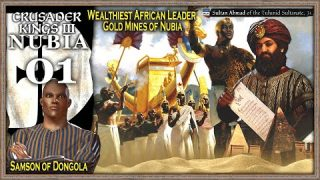 [1] Rise of Samson & Coptic Christian Nubia! | Crusader Kings III Roleplay (Coptic Christian Africa)