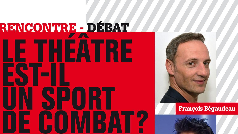 Le théâtre est-il un sport de combat ?