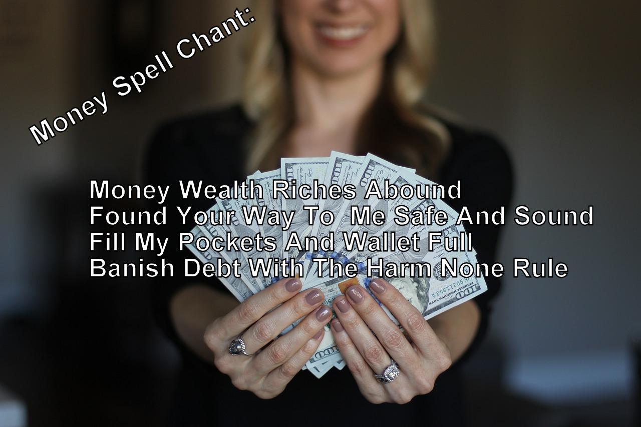 Money Spell Chant