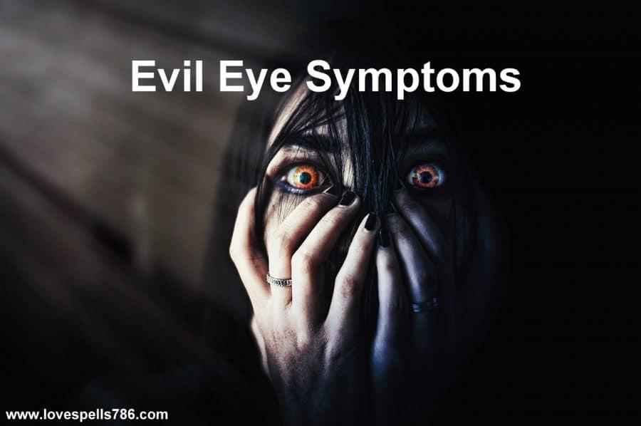 Evil Eye Symptoms