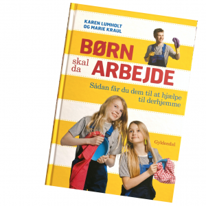 "Karen Lumholt og Marie Kraul: ""Børn skal da arbejde"""