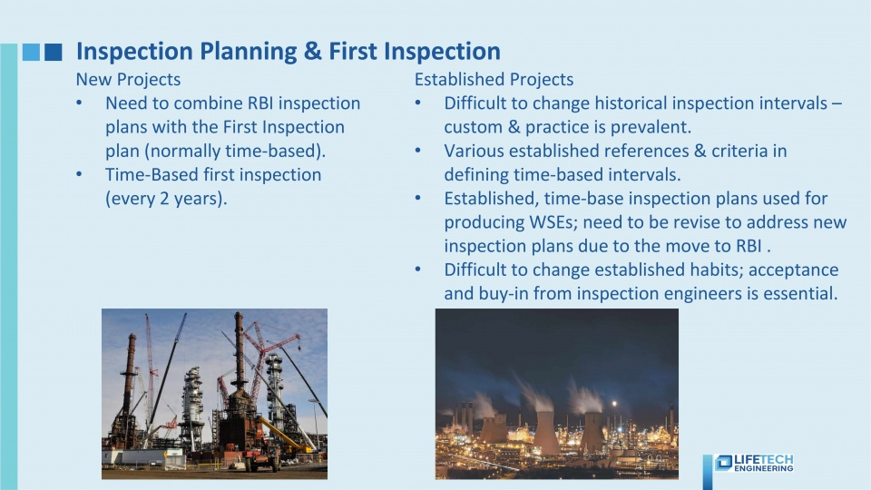 RBI inspection planning and first inspection