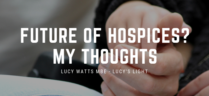 My Thoughts On The Future Of Hospices