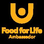 Food For Life Global Ambassador