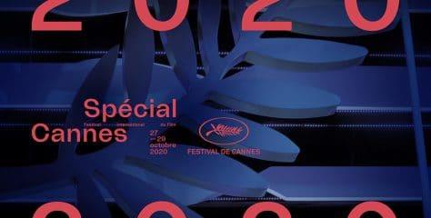 Spécial Cannes 2020 – Le Festival revient sur la Croisette !