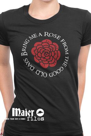 Bring me a Rose T-shirt