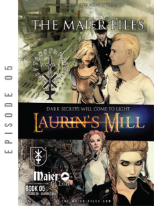 Maier files episode Laurin's Mill