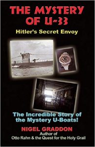 The Mystery of U-33: Hitler's Secret Envoy