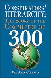 Conspirators Hierarchy: Committee of 300