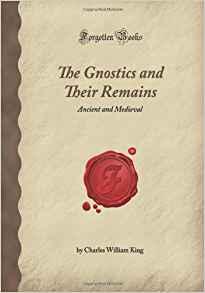 Gnostics and their Remains