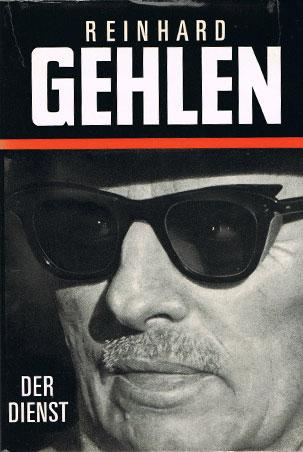 Reinhard Gehlen 's memoirs: Der Dienst, The Service | Espionage |