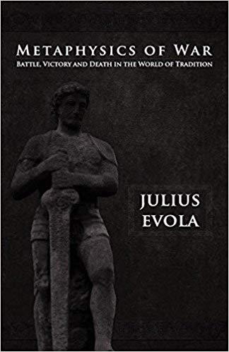 book cover metaphysics of war Julius Evola - Heroism
