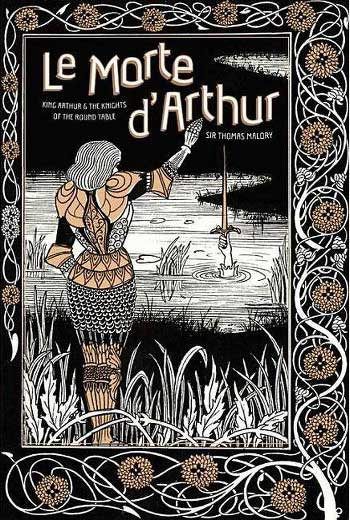 Sir Thomas Malory - Le Morte d'Arthur