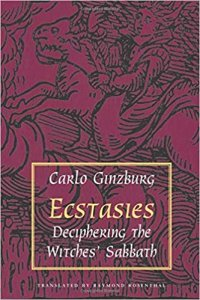 Carlo Ginzburg's book Ecstasies