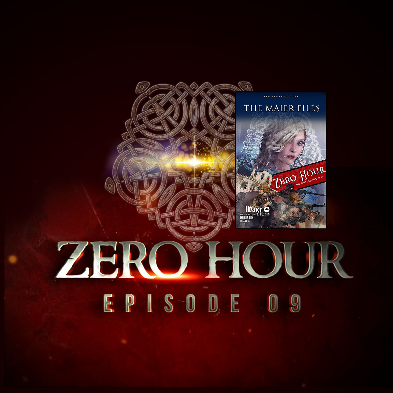 episode 9 Zero Hour Out now