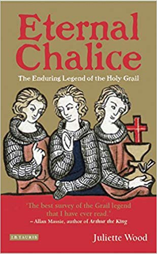 Eternal Chalice - The enduring legend of the Holy Grail