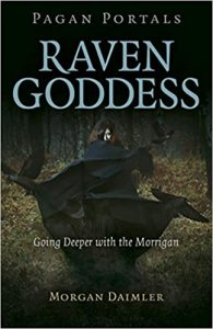 Pagan Portals - Raven Goddess: Going Deeper with the Morrigan
