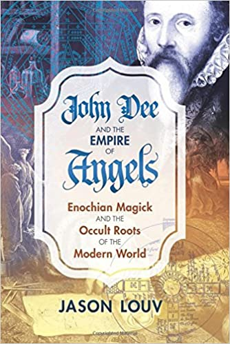 John Dee and the empire of Angels