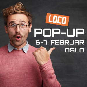 LOCO Pop-up i februar