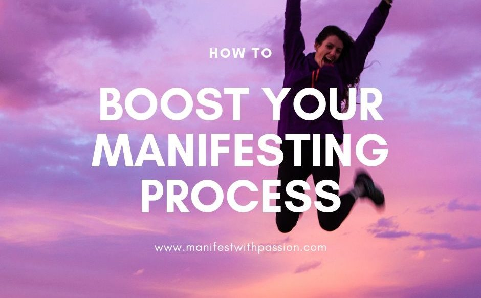 boost your manifesting process
