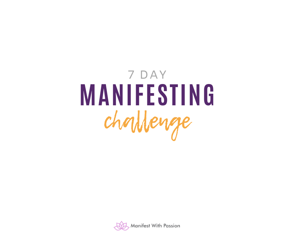 7 day Manifesting challenge
