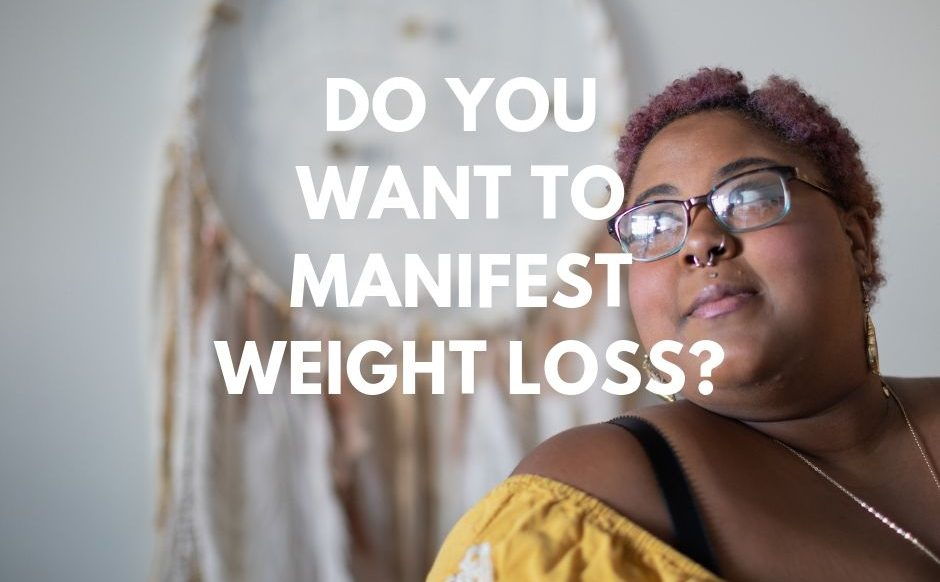 manifest weight loss