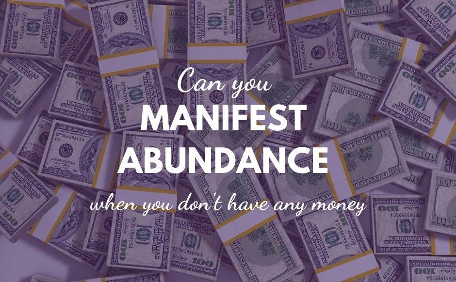 manifest abundance