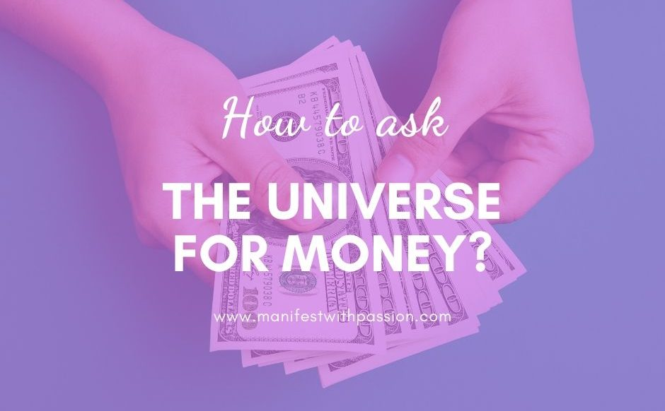 how to ask the universe for money
