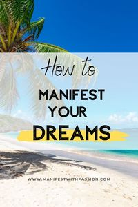 manifesting your dreams
