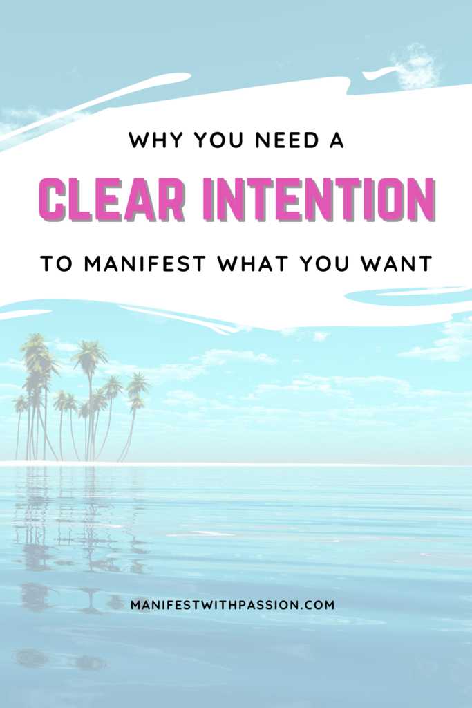 clear intention