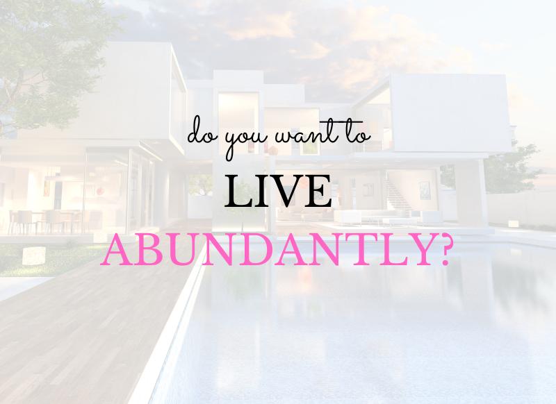 live abundantly