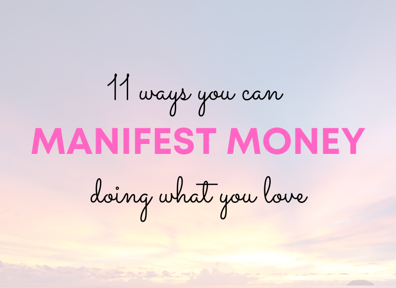 ways you can manifest money